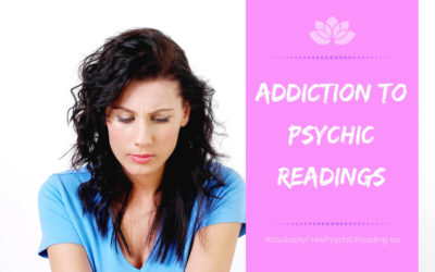 Addiction to Psychic Readings – Top 6 Signs You are Addicted